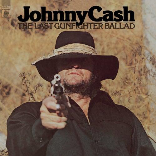 The Last Gunfighter Ballad by Johnny Cash