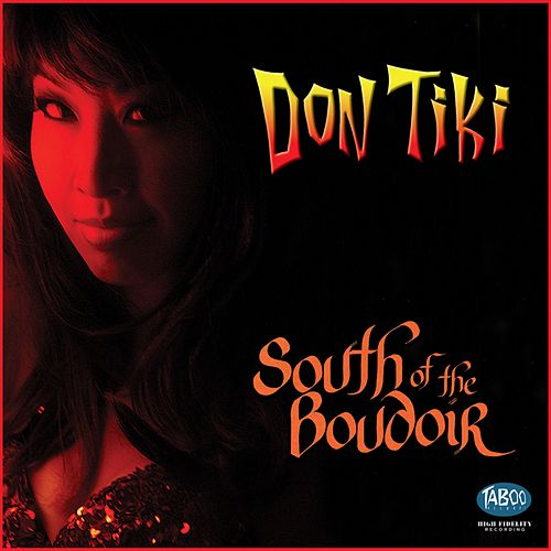 Don Tiki South of the Boudoir de Don Tiki