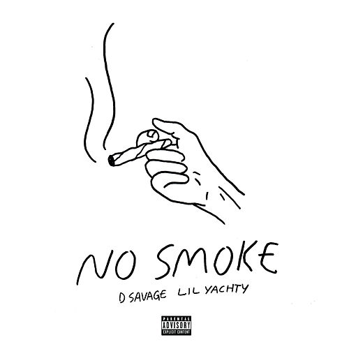 No Smoke de D Savage & Lil Yachty