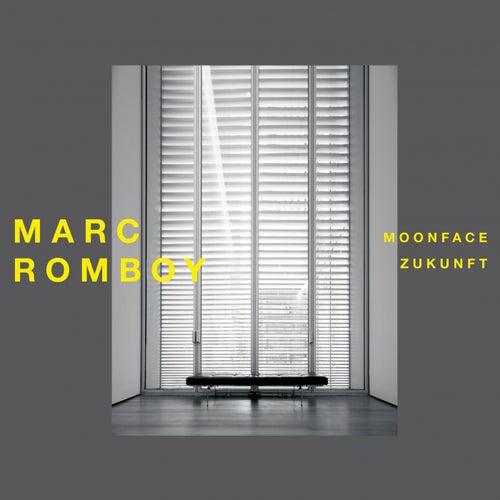 Moonface/Zukunft de Marc Romboy
