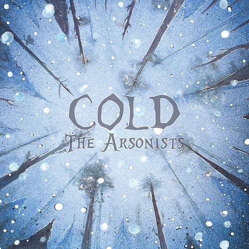 Cold von Arsonists