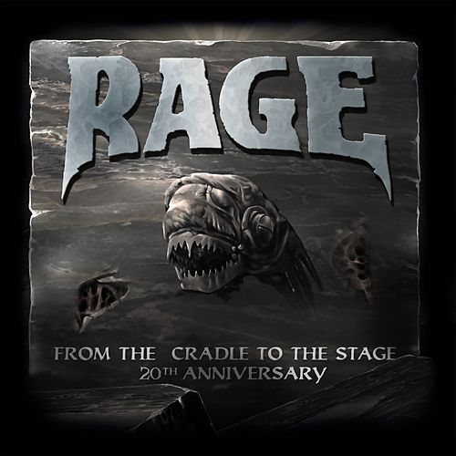 From the Cradle to the Stage (20th Anniversary) di Rage