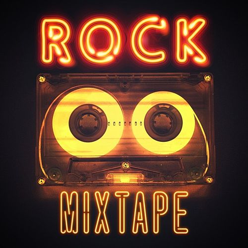Rock Mixtape by Various Artists