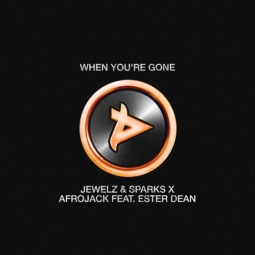 When You're Gone von Afrojack