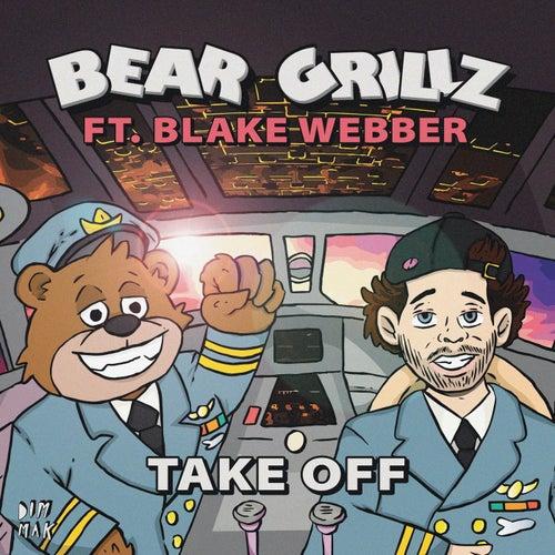 Takeoff (feat. Blake Webber) von Bear Grillz