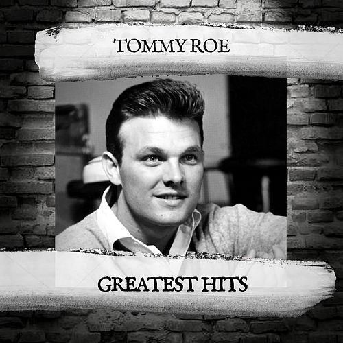 Greatest Hits by Tommy Roe