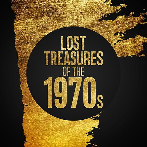 Lost Treasures of the 1970s von Various Artists