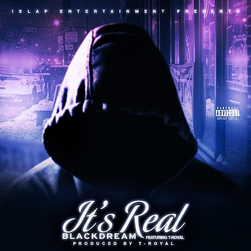 It's Real by Blackdream