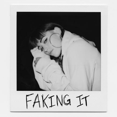 Faking It by Sasha Sloan