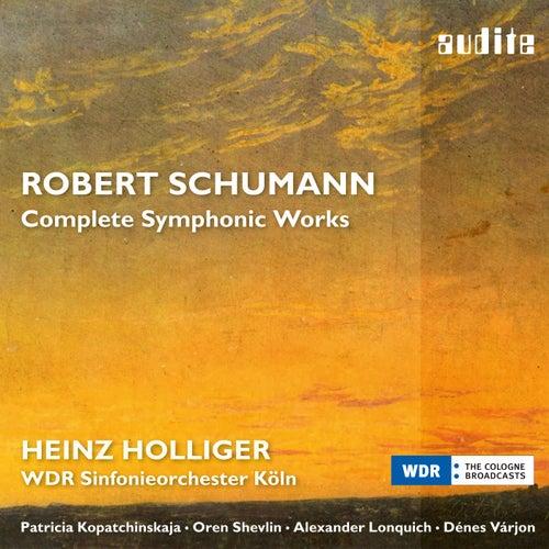 Schumann: Complete Symphonic Works de Various Artists