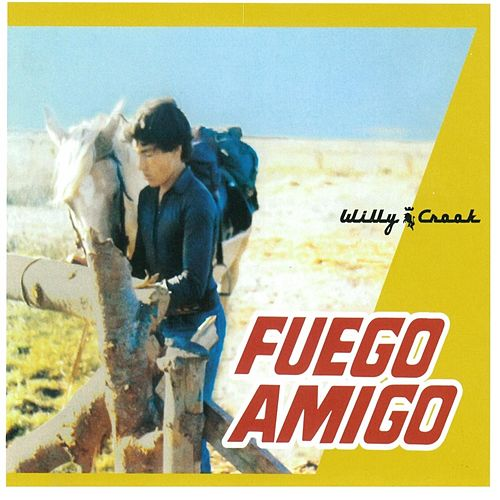 Fuego Amigo de Willy Crook
