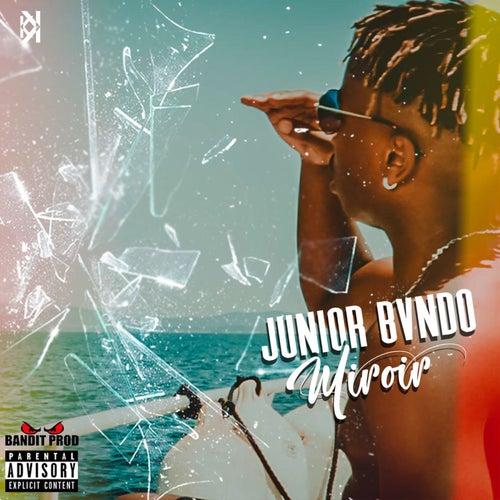 Miroir - Single de Junior Bvndo