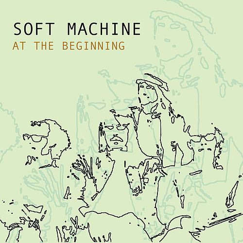 At The Beginning de Soft Machine