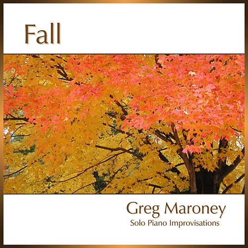 Fall by Greg Maroney