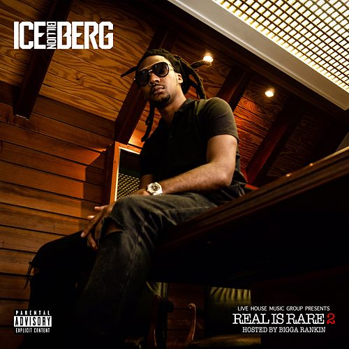Real Is Rare 2 von Ice Billion Berg