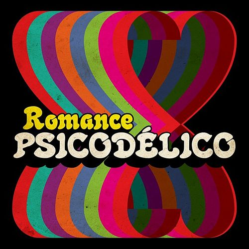 Romance psicodélico by Various Artists