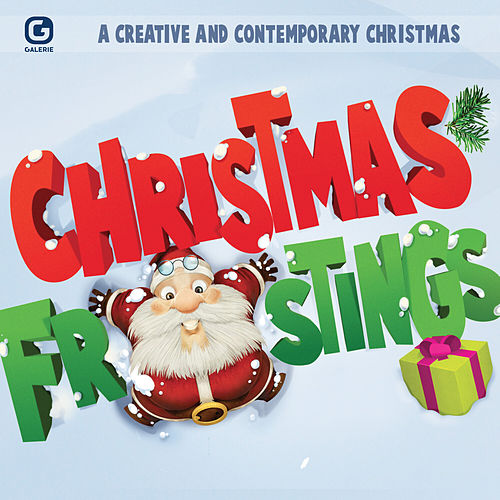 Christmas Frostings: A Creative and Contemporary Christmas de Various Artists