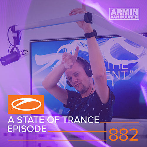 A State Of Trance Episode 882 von Various Artists