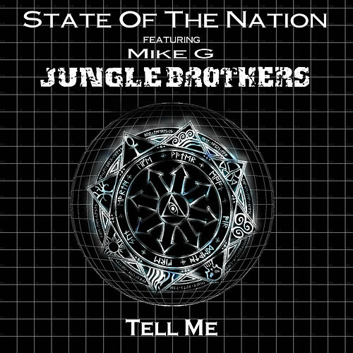 Tell Me by State of the Nation