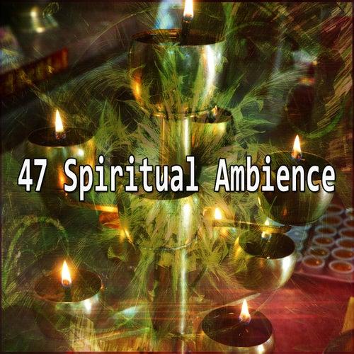 47 Spiritual Ambience de Meditación Música Ambiente