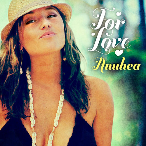 For Love van Anuhea