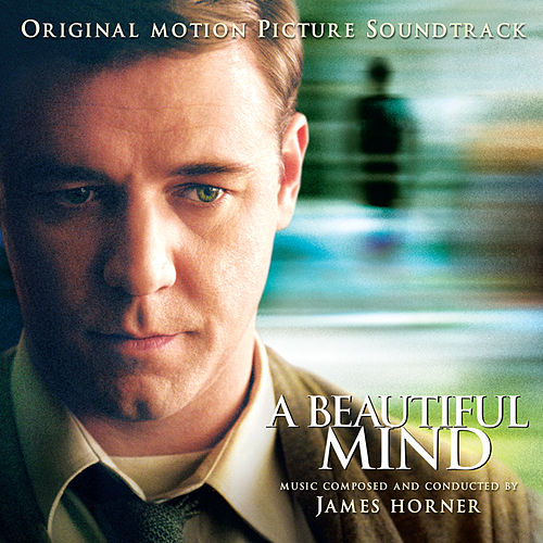 A Beautiful Mind (Original Motion Picture Soundtrack) by James Horner