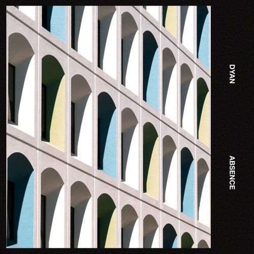 Absence - EP von Dyan
