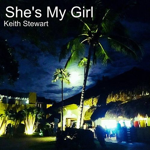 She's My Girl by Keith Stewart