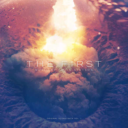 The First - Original Soundtrack Vol. 1 by Colin Stetson