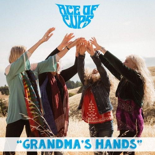 Grandma's Hands de The Ace Of Cups