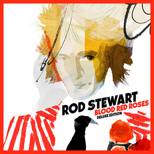 Blood Red Roses (Deluxe Version) de Rod Stewart