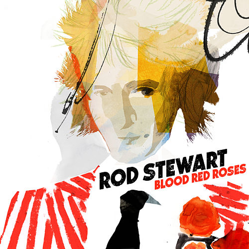 Blood Red Roses by Rod Stewart