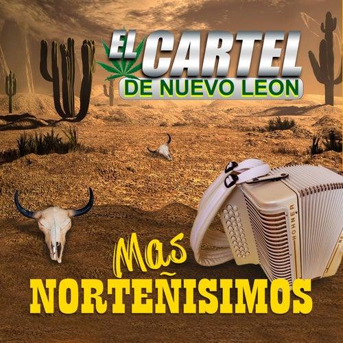 Mas Norteñisimos by El Cartel De Nuevo Leon