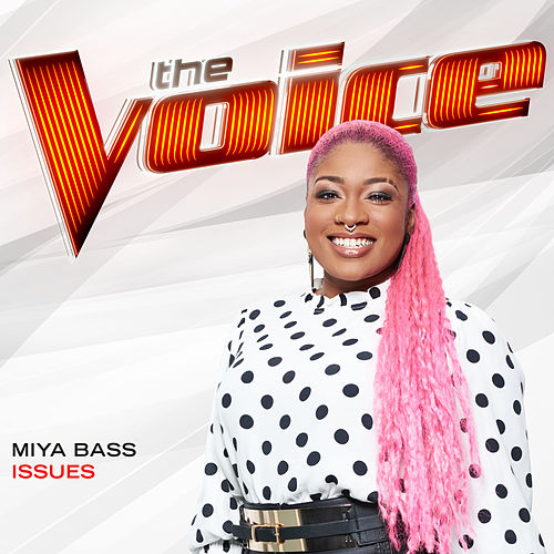 Issues (The Voice Performance) by Miya Bass