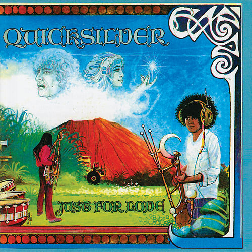 Just For Love by Quicksilver Messenger Service
