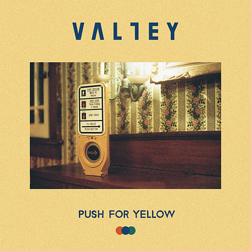 Push For Yellow (Shelter) by Valley