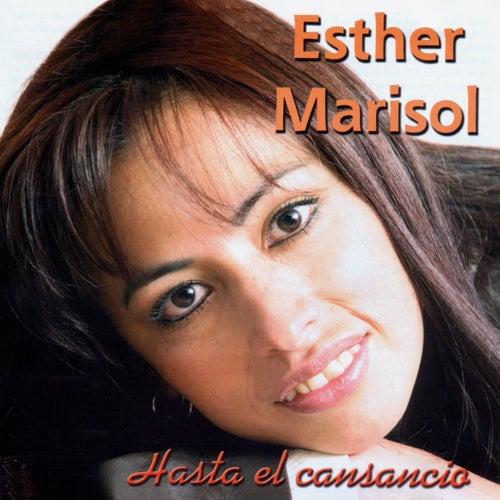 Hasta el Cansancio de Esther Marisol