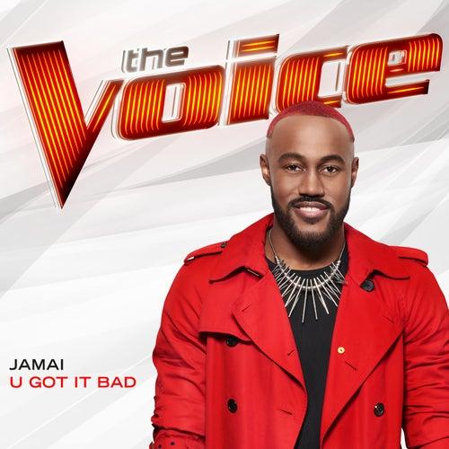 U Got It Bad (The Voice Performance) de Jamai