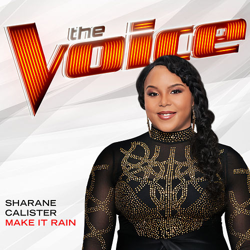 Make It Rain (The Voice Performance) de Sharane Calister