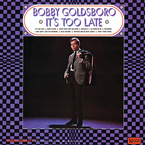 It's Too Late de Bobby Goldsboro