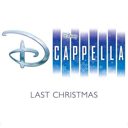 Last Christmas von D Cappella