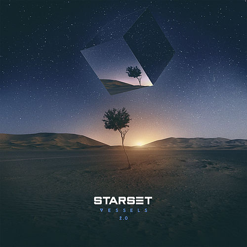 Vessels 2.0 by Starset