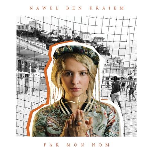 Par mon nom by Nawel Ben Kraïem