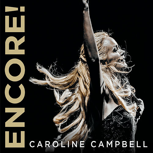 Encore! (Live) by Caroline Campbell