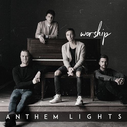 Worship by Anthem Lights