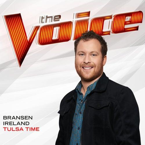 Tulsa Time (The Voice Performance) by Bransen Ireland