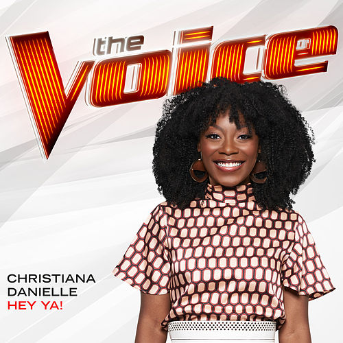 Hey Ya! (The Voice Performance) de Christiana Danielle