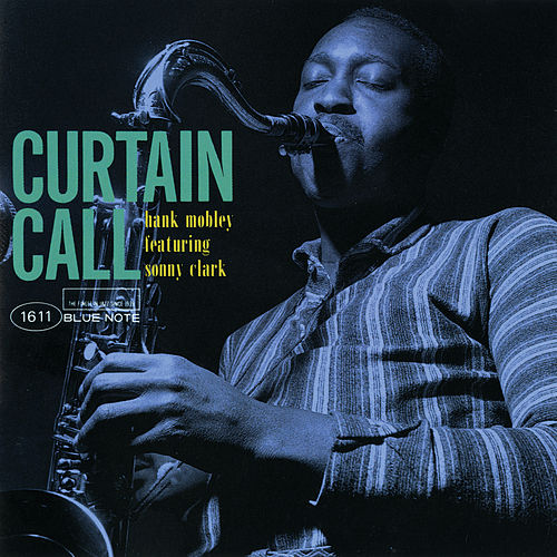 Curtain Call by Hank Mobley