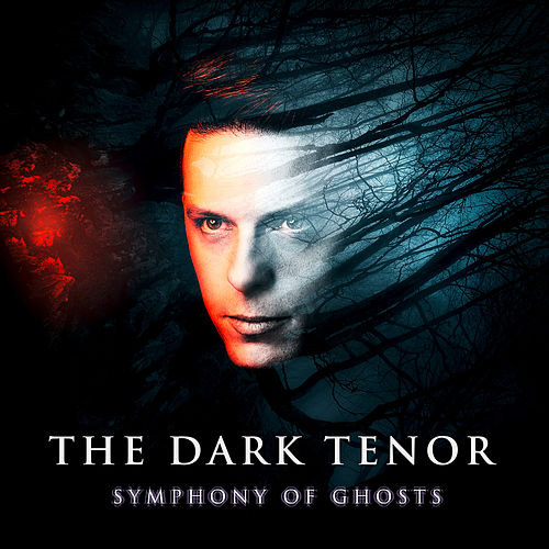 Symphony Of Ghosts (Deluxe Edition) de The Dark Tenor