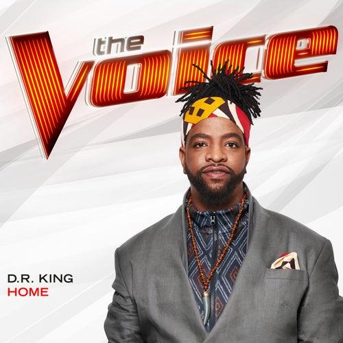 Home (The Voice Performance) de Dr King